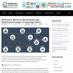 Deference Between Blockchain and Distributed Ledger Technology (DLT) - Capital Investor