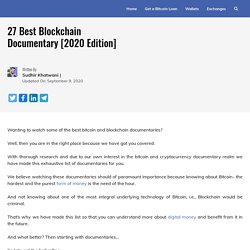 27 Best Blockchain Documentary [2020 Edition]