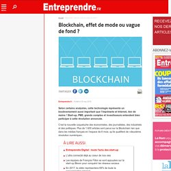 Blockchain, effet de mode ou vague de fond