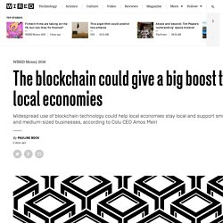 lu wants to use the blockchain to empower local economies