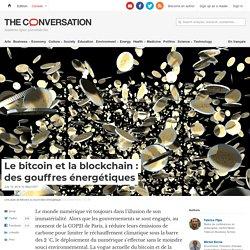 Le bitcoin et la blockchain: desgouffres énergétiques