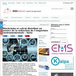 Blockchainet calcul distribué au service de la réduction de l'empreinte environnementale - Inria