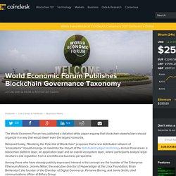 World Economic Forum Publishes Blockchain Governance Taxonomy