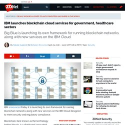 IBM launches blockchain cloud services for government, healthcare sectors
