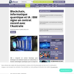 Blockchain, informatique quantique et IA : IBM signe un contrat record avec l'Australie