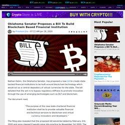 Oklahoma Senator Proposes a Bill To Build Blockchain Based Financial Institution