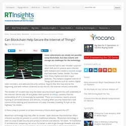 Can Blockchain Help Secure the Internet of Things? - RTInsights