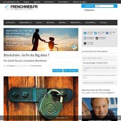 Blockchain : la fin du Big data ?