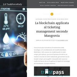 La blockchain applicata al ticketing management secondo Mangrovia