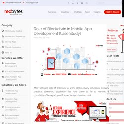 Role of Blockchain in Mobile App Development [Case Study]