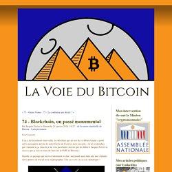 Blockchain, un passé monumental