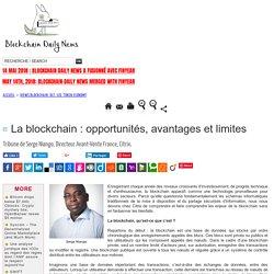 La blockchain : opportunités, avantages et limites