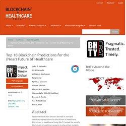 Top 10 Blockchain Predictions for the (Near) Future of Healthcare