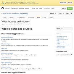 Video lectures and courses · digital-dreamer/blockchain-programming Wiki