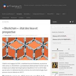 «Blockchain» : état des lieux et prospective