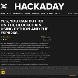 Yes, You Can Put IoT on the Blockchain using Python and the ESP8266