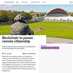 Blockchain to power remote citizenship