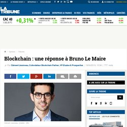 Blockchain : une réponse à Bruno Le Maire