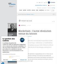 Blockchain : l'autre révolution venue du bitcoin