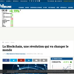 La Blockchain, une révolution qui va changer le monde