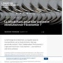 La blockchain peut-elle vraiment révolutionner l'économie ?