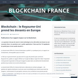 Blockchain : le Royaume-Uni prend les devants en Europe – Blockchain France