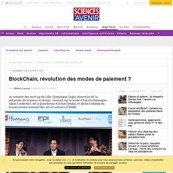 Sommet des start-up à Lille : BlockChain, révolution des modes de paiement ? - Sciencesetavenir.fr