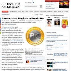 Bitcoin-Based Blockchain Breaks Out