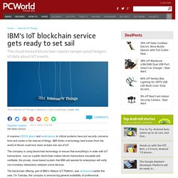 IBM's IoT blockchain service gets ready to set sail
