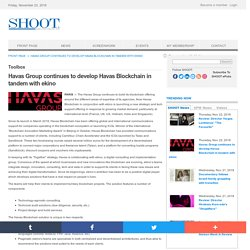 Havas Group continues to develop Havas Blockchain in tandem with ekino