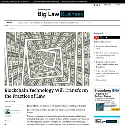 Blockchain Technology Will Transform the Practice of Law