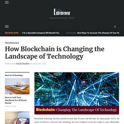 How Blockchain is Changing the Landscape of Technology