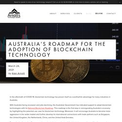 Australia's roadmap for the adoption of blockchain technology — Arnotts Technology Lawyers