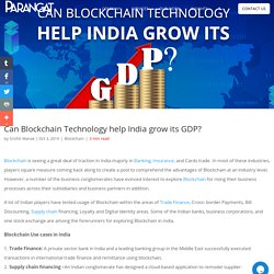 Blockchain Technology helpsGDP