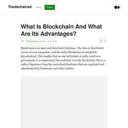 What Is Blockchain And What Are Its Advantages?