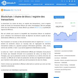 Blockchain / chaine de blocs / registre des transactions – Bitcoin.fr