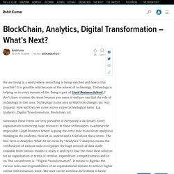 BlockChain, Analytics, Digital Transformation – What's Next?