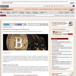 Blockchain, la clé 'anglaise' de l'ubérisation
