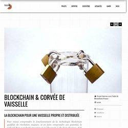 Blockchain & corvée de vaisselle – Collectif Bam