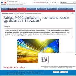 Fab lab, MOOC, blockchain... : connaissez-vous le vocabulaire de l'innovation