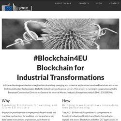 #Blockchain4EU: Blockchain for Industrial Transformations