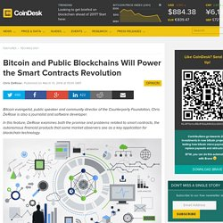Bitcoin and Public Blockchains Will Power the Smart Contracts Revolution