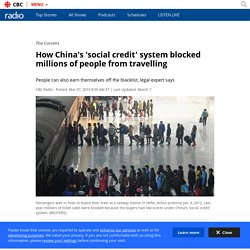 How China's 'social credit' system blocked millions of people from travelling
