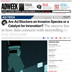 Are Ad Blockers an Invasive Species or a Catalyst for Innovation?