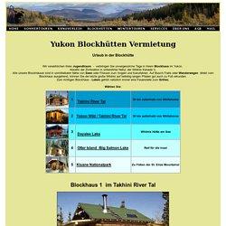 Yukon Blockhütten Vermietung in Kanada am See oder Kluane Nationalpak