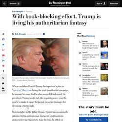 With book-blocking effort, Trump is living his authoritarian fantasy