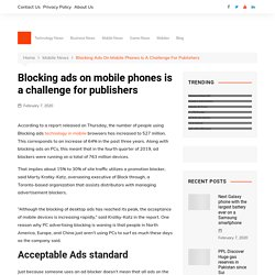 Blocking ads on mobile phones is a challenge for publishers