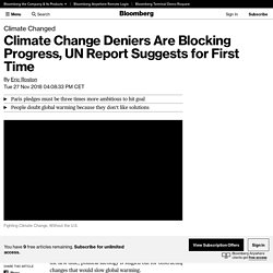 Climate Change Deniers Are Blocking Progress, UN Report Suggests