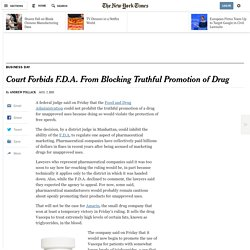 Court Forbids F.D.A. From Blocking Truthful Promotion of Drug