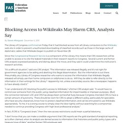 Blocking Access to Wikileaks May Harm CRS, Analysts Say